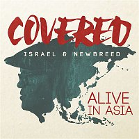 Israel & New Breed – Covered: Alive In Asia (Deluxe Version)