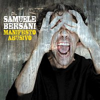 Samuele Bersani – Manifesto Abusivo Special Edition