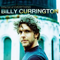 Billy Currington – Little Bit Of Everything