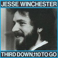 Jesse Winchester – Third Down, 110 To Go