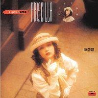 Priscilla Chan – BTB - Yong Yuan Shi Ni De Chen Hui Xian