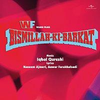 Různí interpreti – Bismillah Ki Barkat [OST]