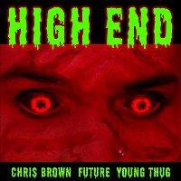 Chris Brown, Future, Young Thug – High End