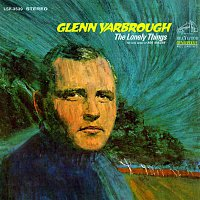 Glenn Yarbrough – The Lonely Things