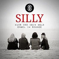 Silly – Haus und kein Held / Engel im Schnee