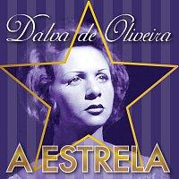 Dalva de Oliveira, Roberto Inglez Y Su Orquesta – A Estrela