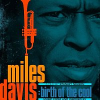 Miles Davis – Music From and Inspired by The Film Birth Of The Cool