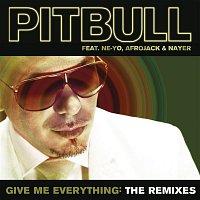 Pitbull, Ne-Yo, Afrojack, Nayer – Give Me Everything: The Remixes