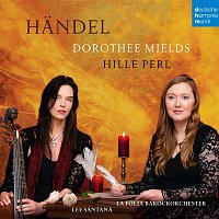 Dorothee Mields, Georg Friedrich Händel, Hille Perl, La Folia Barockorchester – Handel