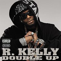 R. Kelly – Double Up