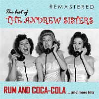 The Andrew Sisters, Bing Crosby – The Best of The Andrew Sisters (Remastered)