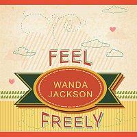 Wanda Jackson – Feel Freely