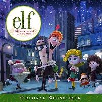 Přední strana obalu CD Elf: Buddy's Musical Christmas (Original Television Soundtrack)