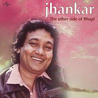 Bhupinder Singh – Jhankar - The Other Side Of Bhupi
