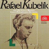 Česká filharmonie/Rafael Kubelík – Rafael Kubelík a Česká filharmonie