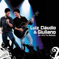 Luiz Claudio, Giuliano – Ao Vivo Na Balada