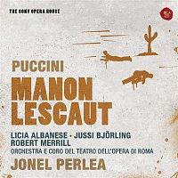 Jonel Perlea, Licia Albanese, Jussi Bjoerling, Robert Merrill, Franco Calabrese, Enrico Campi – Puccini: Manon Lescaut - The Sony Opera House