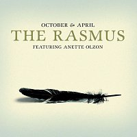 The Rasmus, Anette Olzon – October & April [Digital Version]
