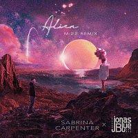 Sabrina Carpenter, Jonas Blue – Alien [M-22 Remix]