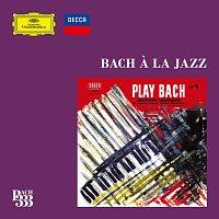 Různí interpreti – Bach 333: Bach a la Jazz