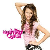 Miley Cyrus – Meet Miley Cyrus