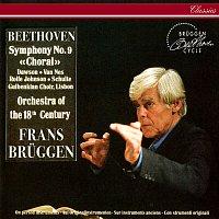 Frans Bruggen, Lynne Dawson, Jard van Nes, Anthony Rolfe Johnson, Coro Gulbenkian – Beethoven: Symphony No. 9