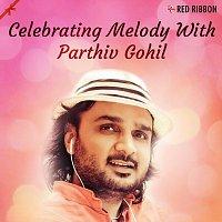 Parthiv Gohil, Aishwarya Majmudar, Mirande Shah – Celebrating Melody With Parthiv Gohil