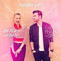 Glasperlenspiel – Geiles Leben [Remix EP]