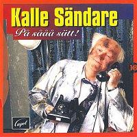 Kalle Sandare – Pa saaa satt!