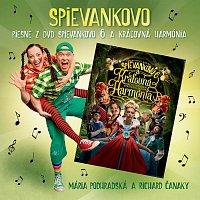 Mária Podhradská, Richard Čanaky, Spievankovo – Piesne z DVD Spievankovo 6 a kráľovná Harmónia