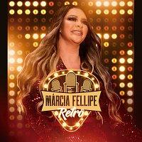 Márcia Fellipe – Retro [Ao Vivo]