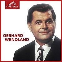 Gerhard Wendland – Electrola… Das ist Musik! Gerhard Wendland