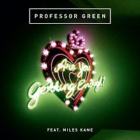 Professor Green, Miles Kane – Are You Getting Enough?
