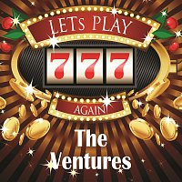 The Ventures – Lets play again