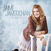 Jaime Jamgochian – Everything You Are