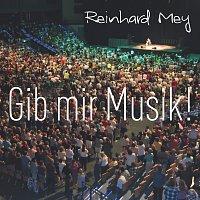Reinhard Mey – Gib Mir Musik