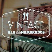 Ala Dos Namorados – Vintage