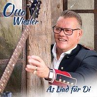 Otto Wiesler – As Liad für Di