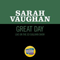 Sarah Vaughan – Great Day [Live On The Ed Sullivan Show, December 10, 1961]
