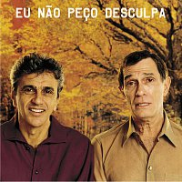 Caetano Veloso, Jorge Mautner – Eu Nao Peco Desculpa