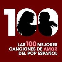 Various Artists.. – Las 100 mejores canciones de amor del Pop Espanol
