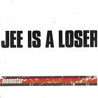 Monostar – Jee Is a Looser