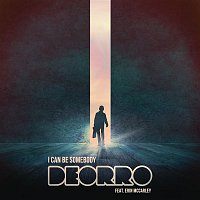 Deorro, Erin McCarley – I Can Be Somebody