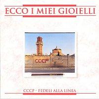 CCCP – Fedeli Alla Linea – Ecco I Miei Gioielli [2008 Remastered Edition]