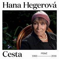 Hana Hegerová – Cesta