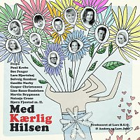 Různí interpreti – Med Kaerlig Hilsen