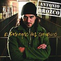 Antonio Orozco – El Principio Del Comienzo