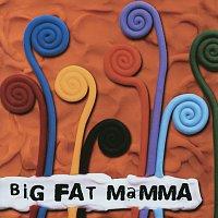 Přední strana obalu CD Big Fat Mamma