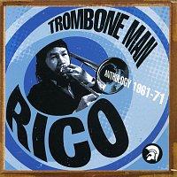 Various Artists.. – Trombone Man - Rico: Anthology 1961-71