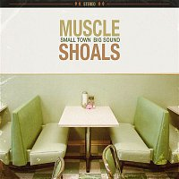 Muscle Shoals, Alan Jackson – Muscle Shoals: Small Town, Big Sound